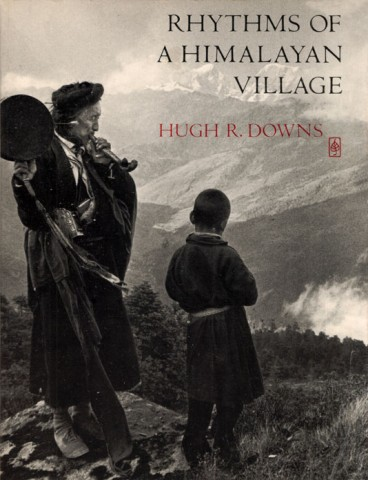 RHYTHMS OF A HIMALAYAN VILLAGE - H.R. Downs